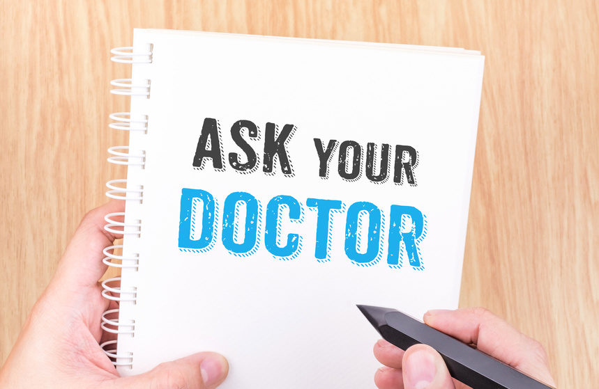 3 Questions You Must Ask at Every Doctor Visit- Part 3